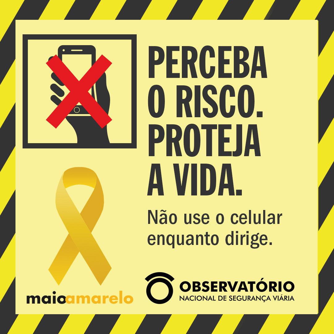 Maio Amarelo 2020: Perceba o risco. Proteja a vida!